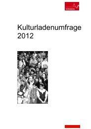 Kulturladenumfrage 2012 - KUF - Amt für Kultur und Freizeit