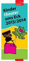 Kindertheater ums Eck 2013/2014 - KUF