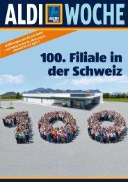 100. Filiale in der Schweiz - Aldi Suisse AG