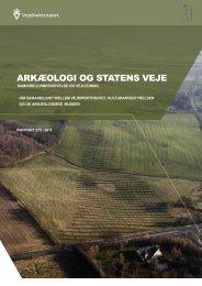 Arkæologi og stAtens veje - Kulturstyrelsen