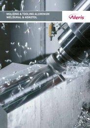 molding & tooling aluminum Weldural & Hokotol - Aleris