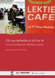 Evaluering af projekt 100 Lektiecaféer - Kulturstyrelsen