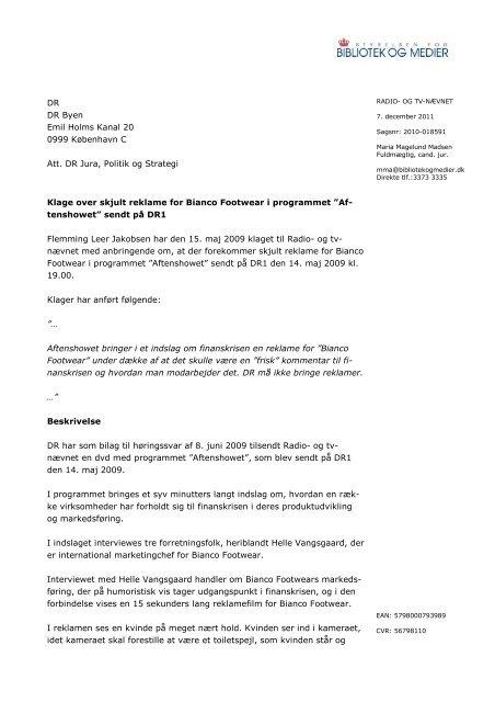 fa900c37687 Afgørelse om skjult reklame for Bianco Footwear i - Kulturstyrelsen