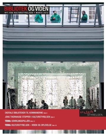 Hent Bibliotek og Viden 2012:1 - Kulturstyrelsen