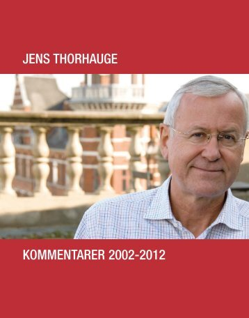 Jens Thorhauge. Kommentarer 2002 - 2012 - DBC