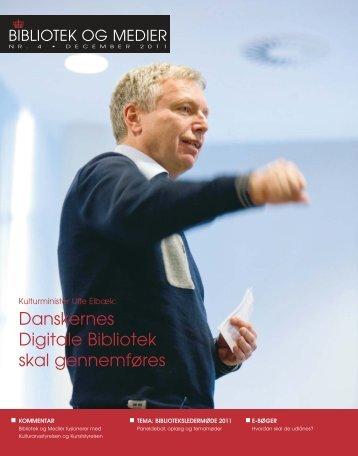 Hent Bibliotek og Medier 2011:4 - Kulturstyrelsen