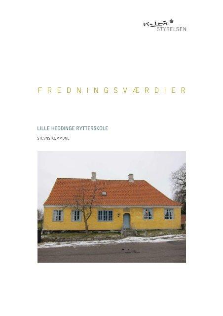 Lille Heddinge Rytterskole, Ryttervej 2, Stevns ... - Kulturstyrelsen