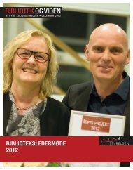 Hent Bibliotek og Viden 2012:4 (pdf) - Kulturstyrelsen