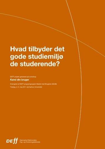 Hvad tilbyder det gode studiemiljø de studerende? - DEFF