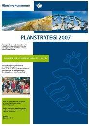 Planstrategi 2007, Hjørring Kommune.