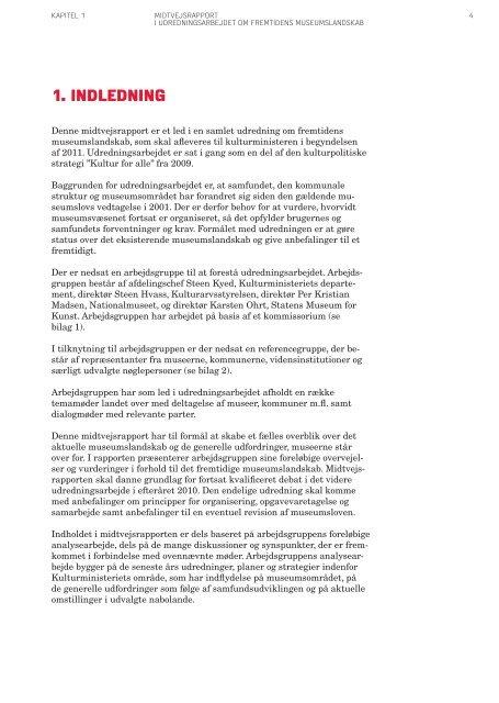 Midtvejsrapport I UDREDNINGSARBEjDET OM ... - Kulturministeriet