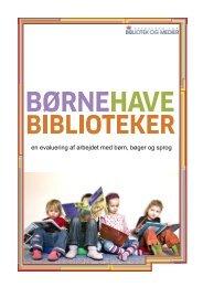 en evaluering af arbejdet med børn, bøger og sprog - Kulturstyrelsen