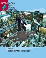 PERFORMANCE INDICATORS - Scandinavian Library Quarterly