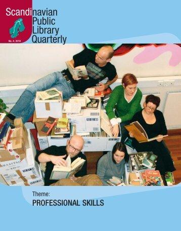 PROFESSIONAL SKILLS - Scandinavian Library Quarterly