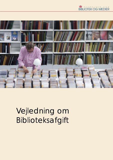 Vejledning om Biblioteksafgift - Kulturstyrelsen