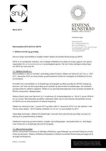 Rammeaftale 2013-2016 for SNYK 1. Aftalens ... - Kulturstyrelsen