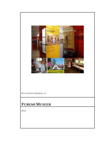 Kvalitetsvurderingsrapport Furesø Museer - Kulturstyrelsen