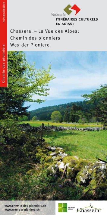 Chemin des pionniers - Kulturwege Schweiz
