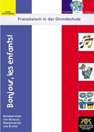 Französisch in der Grundschule - Ministerium für Kultus, Jugend und ...