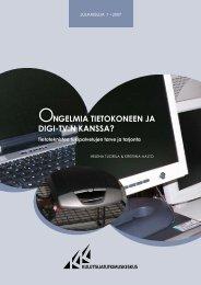 Ongelmia tietokoneen ja digi-tv:n kanssa? - Kuluttajatutkimuskeskus
