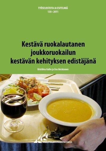 Kestävä ruokalautanen joukkoruokailun kestävän kehityksen ...