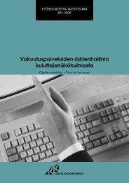 Vakuutuspalveluiden riskienhallinta kuluttajanäkökulmasta