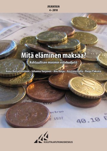 Mitä eläminen maksaa? - Kuluttajatutkimuskeskus