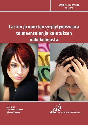 Lasten ja nuorten syrjäytymisvaara toimeentulon ja kulutuksen ...