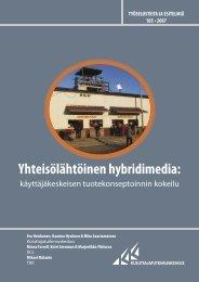 Yhteisölähtöinen hybridimedia: - Kuluttajatutkimuskeskus