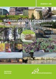 Millainen olisi hyvä elinympäristö? - Kuluttajatutkimuskeskus