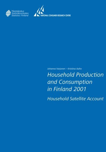 Household Production and Consumption in Finland 2001