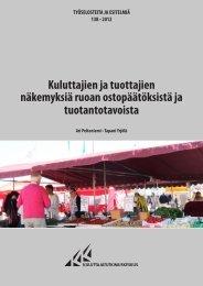 Kuluttajien ja tuottajien näkemyksiä ruoan ostopäätöksistä ja ...