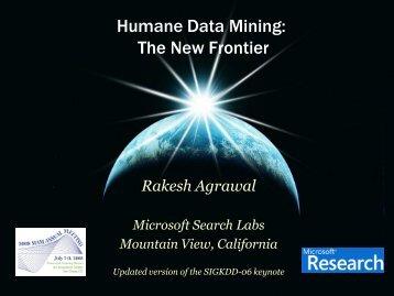 Humane Data Mining - Rakesh Agrawal's Home Page