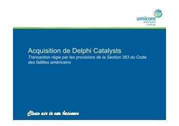 Acquisition de Delphi Catalysts