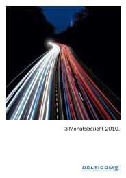 3-Monatsbericht 2010 Download pdf-Datei (415 KB) - Delticom