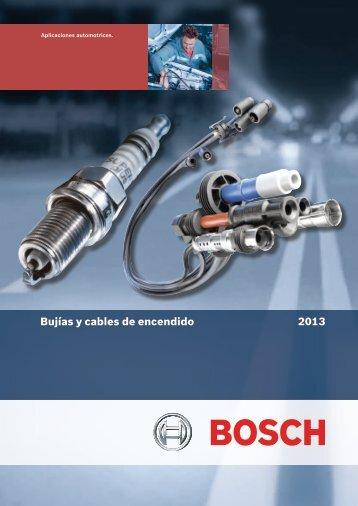Catálogo Bujias y Cables de Encendido 2013 - Bosch Argentina