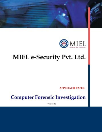 Forensic Investigation Approach Paper v2 0.pdf - MIEL eSecurity Pvt ...