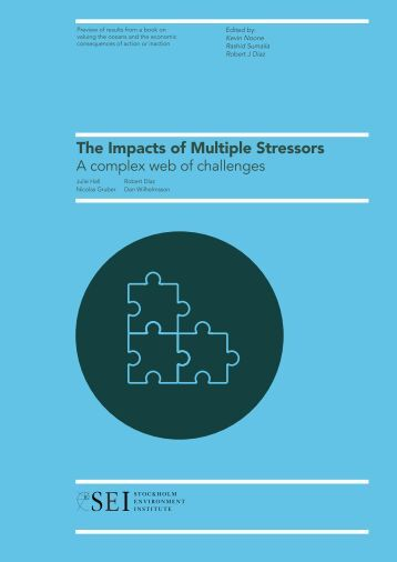 The Impacts of Multiple Stressors - Okeanos - Foundation for the Sea