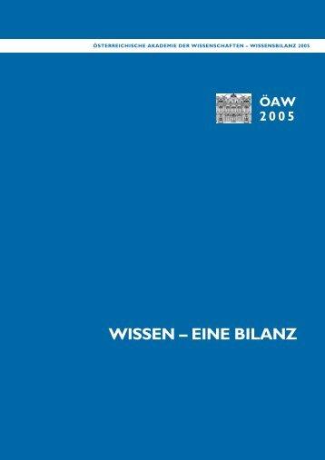 wissen – eine bilanz - Österreichische Akademie der Wissenschaften