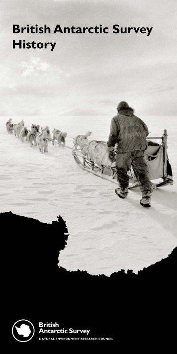 Public information leaflet_HISTORY.indd - British Antarctic Survey