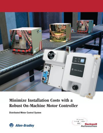 Minimize Installation Costs with a Robust On-Machine Motor Controller