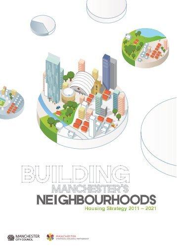 Our goal - Manchester Strategic Housing Partnership
