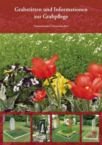 Flyer zur Grabpflege als PDF - Johannisfriedhof Dresden