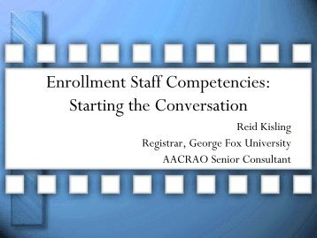 Enrollment Staff Competencies: Starting the Conversation - AACRAO