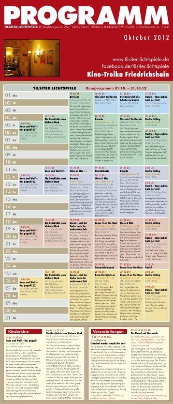 Oktober 2012 Kino-Troika Friedrichshain - Tilsiter Lichtspiele