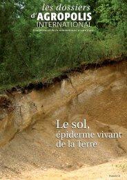 Le sol, épiderme vivant de la Terre - Agropolis International