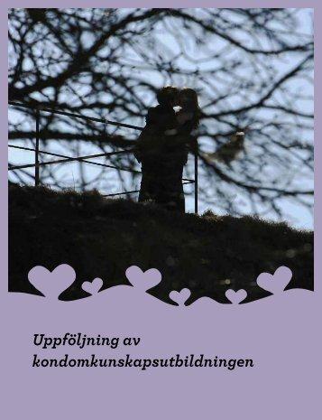 Uppföljning av kondomkunskapsutbildningen - Landstinget i Värmland