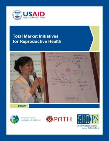 Total Market Initiatives for Reproductive Health Primer