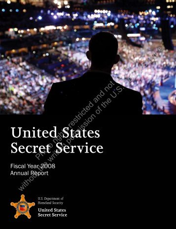 United States Secret Service • Fiscal Year 2008 Annual Report