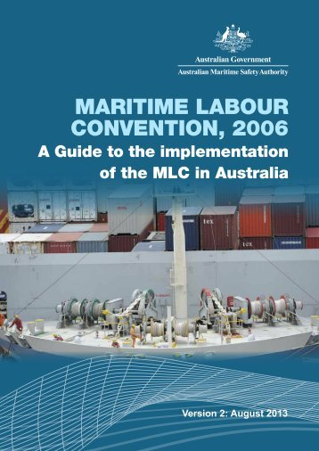 Maritime Labour Convention GUIDE - Australian Maritime Safety ...